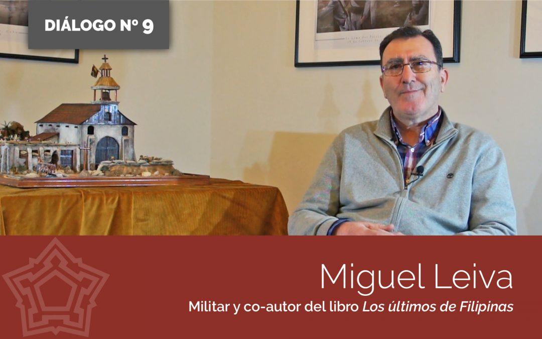 Entrevistamos a Miguel Leiva Ramírez | DIÁLOGOS DESDE LA FORTALEZA